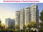 residential property in dwarka expressway
