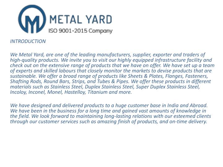 introduction we metal yard are one of the leading n.