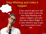 stop wishing and make it happen