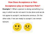 how does acceptance or non acceptance play