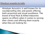 himalyan acoustics is well known