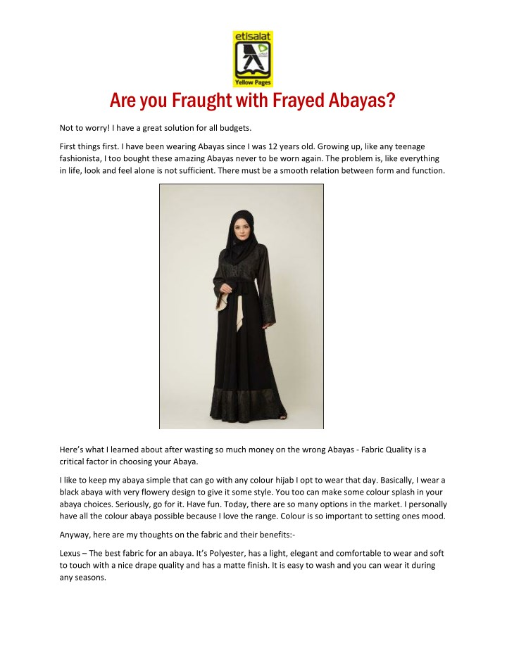 are you fraught with frayed abayas n.