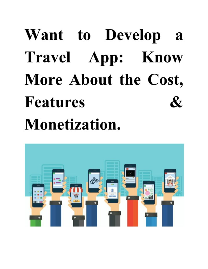 want to develop a travel app more about the cost n.