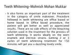 teeth whitening mohnish mohan mukkar