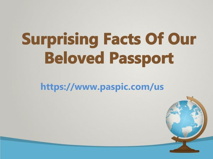 surprising facts of our beloved passport n.