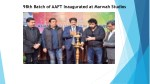98th batch of aaft inaugurated at marwah studios