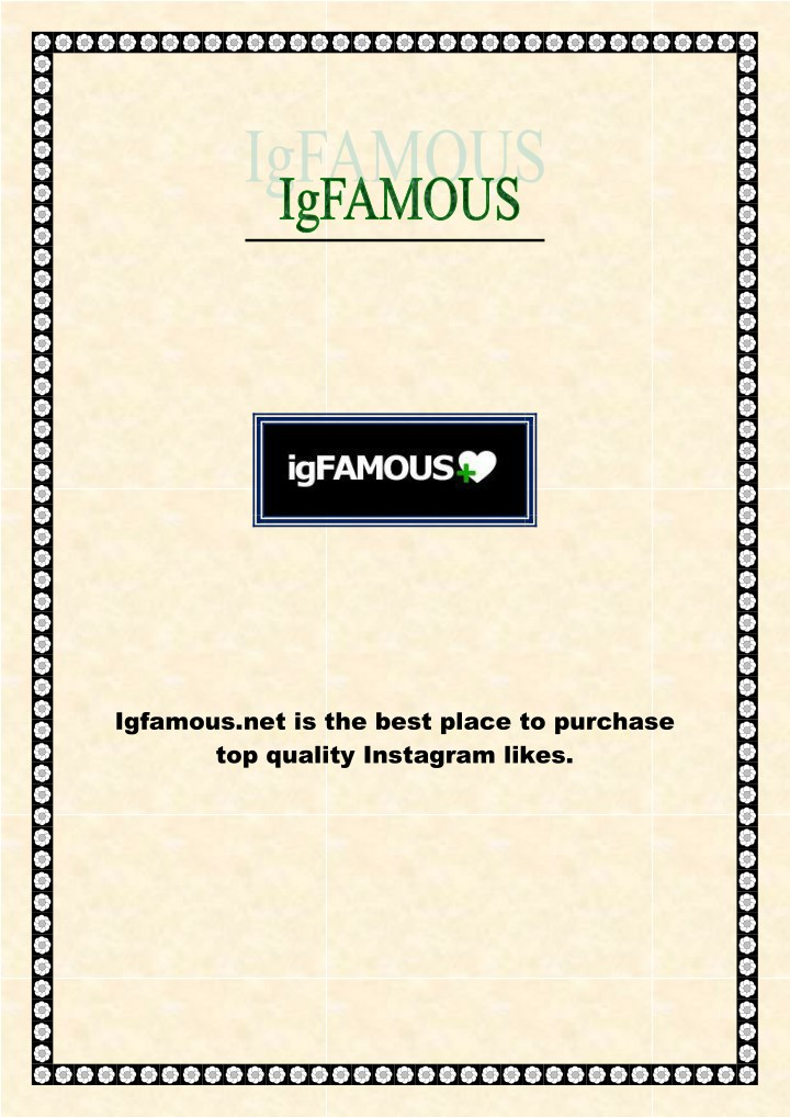igfamous net is the best place to purchase n.