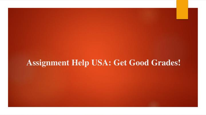 assignment help usa get good grades n.
