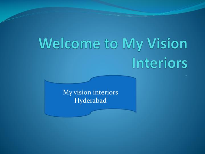 welcome to my vision interiors n.