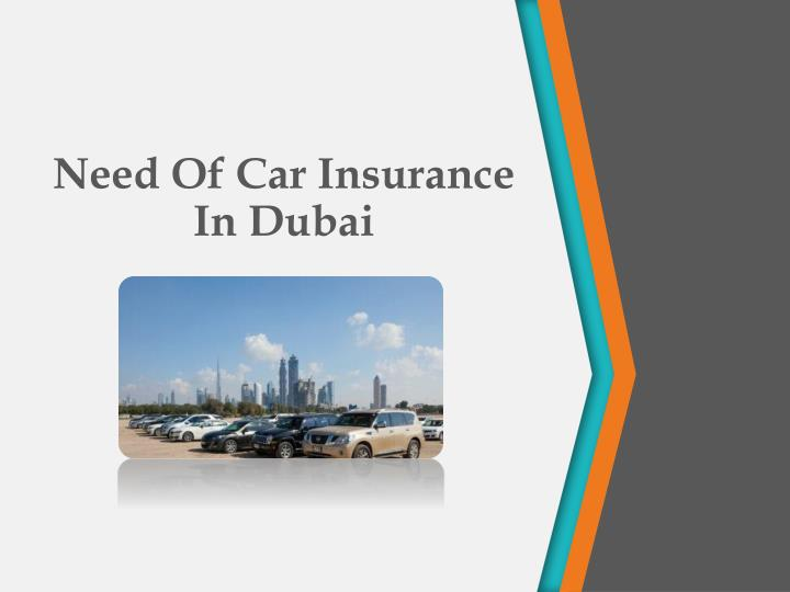 need of car insurance in dubai n.