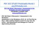 psy 302 study predictable world psy302study com 5