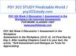 psy 302 study predictable world psy302study com 6