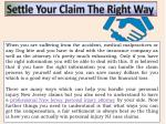 settle your claim the right way