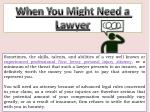 when you might need a lawyer