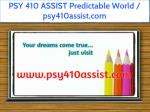 psy 410 assist predictable world psy410assist com