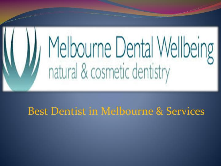 best dentist in melbourne services n.