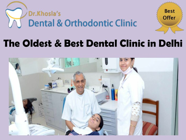 the oldest best dental clinic in delhi n.