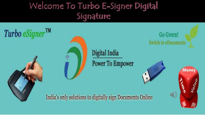 welcome to turbo e signer digital signature n.