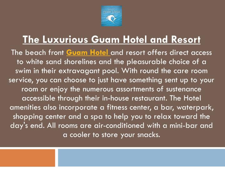 the luxurious guam hotel and resort the beach n.