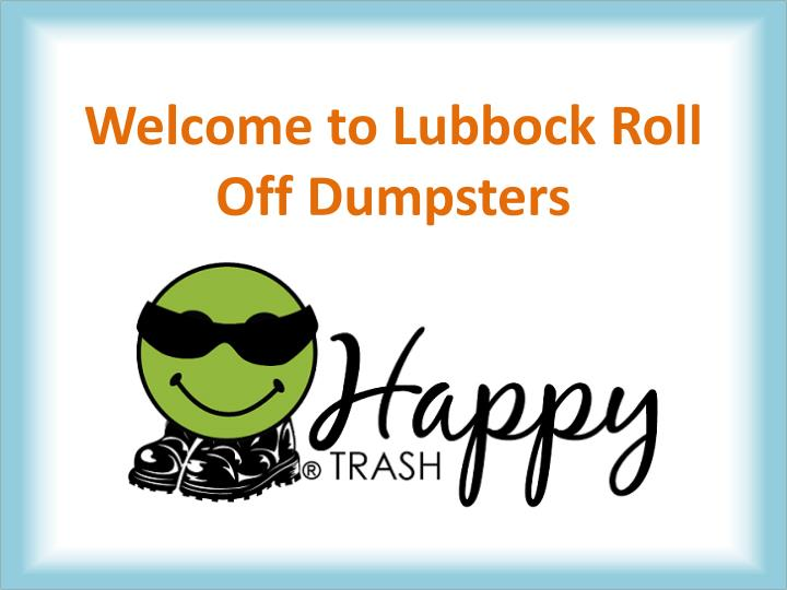 welcome to lubbock roll off dumpsters n.