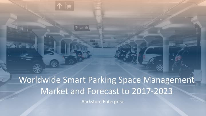 worldwide smart parking space management market n.