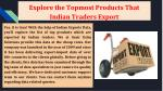explore the topmost products that indian traders export