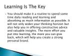 learning is the key