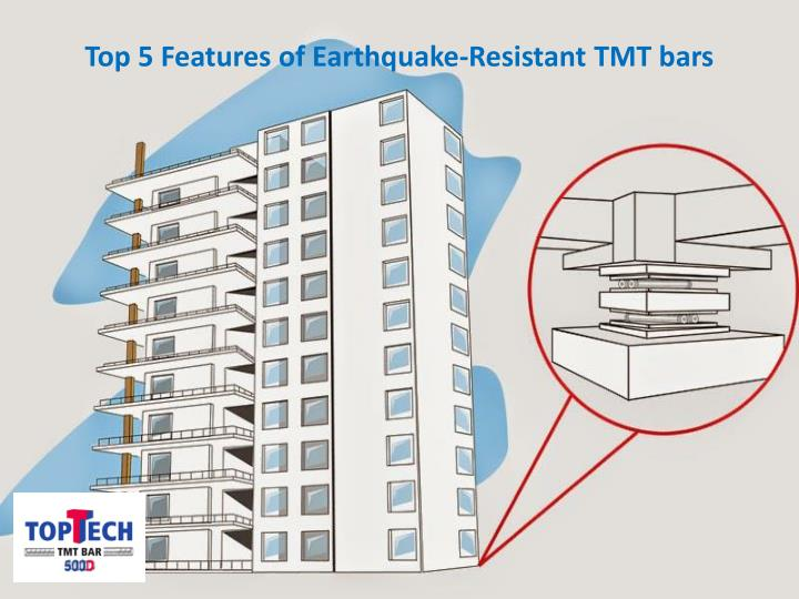 top 5 features of earthquake resistant tmt bars n.