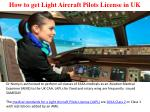 how to get light aircraft pilots license in uk