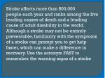 stroke affects more than 800 000 people each year