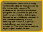 you will obtain a best custom essay written
