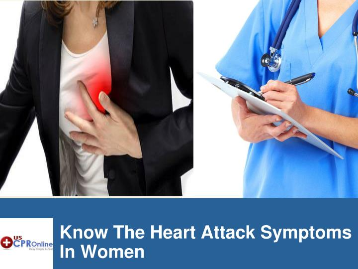 know the heart attack symptoms in women n.