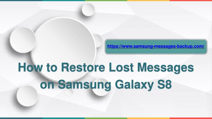 how to restore lost messages on samsung galaxy s8 n.