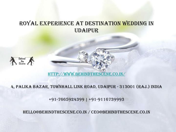 royal experience at destination wedding in udaipur n.