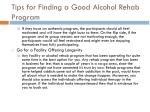 tips for finding a good alcohol rehab program 1