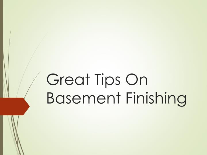 great tips on basement finishing n.