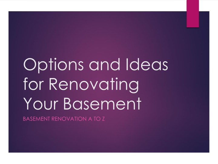 options and ideas for renovating your basement n.