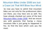 mountain bikes under 500 are just a craze list that will blow your mind