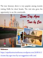 the tour itinerary above is very popular among
