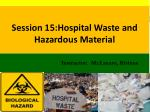 session 15 hospital waste and hazardous material