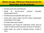 waste storage minimum requirements for waste bins and receptacles