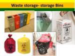 waste storage storage bins