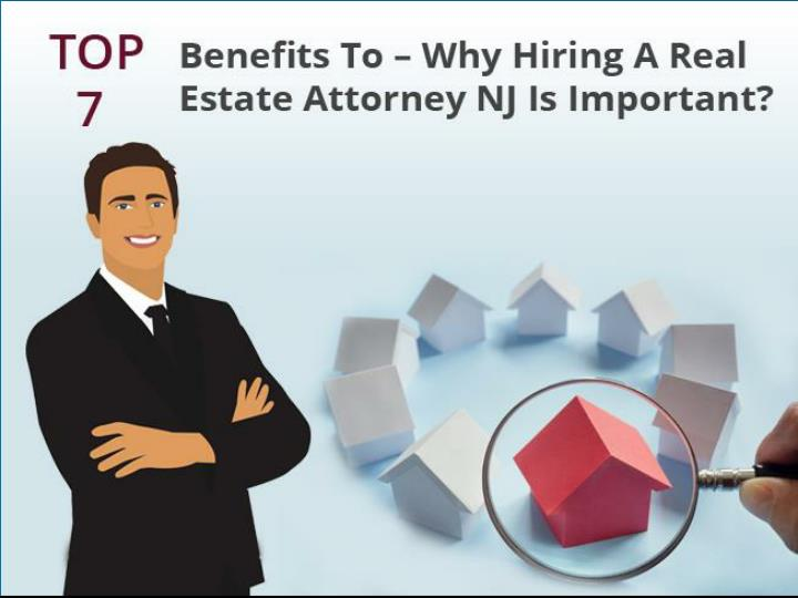 top 7 benefits to why hiring a real estate attorney nj is important n.