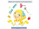 reliable and friendly move out cleaning northcote