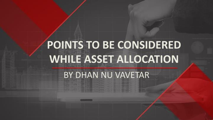 points to be considered while asset allocation n.