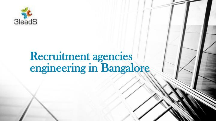 recruitment agencies engineering in bangalore n.