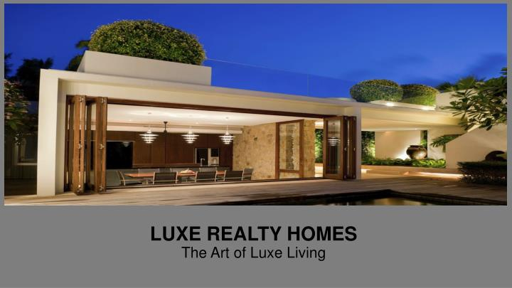 luxe realty homes the art of luxe living n.