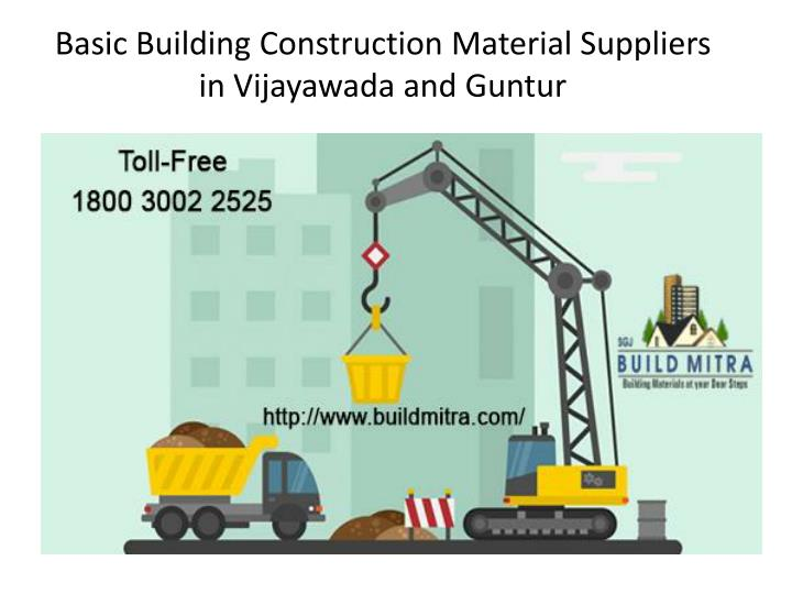 basic building construction material suppliers in vijayawada and guntur n.