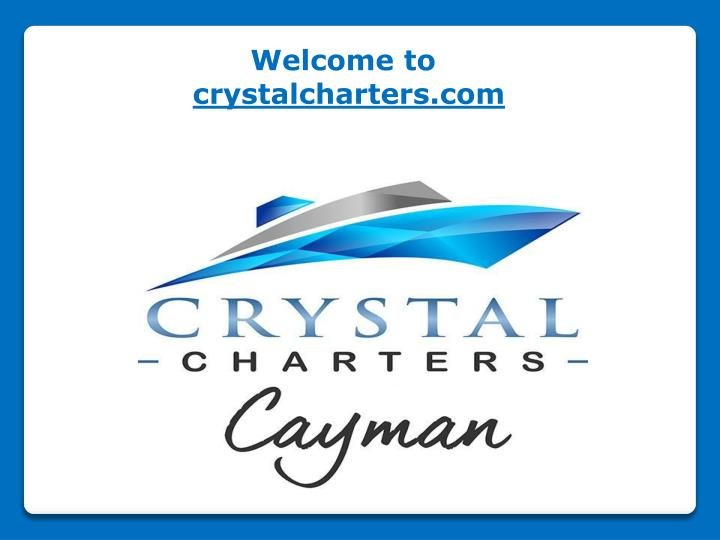 welcome to crystalcharters com n.