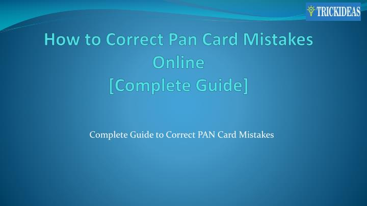 how to correct pan card mistakes online complete guide n.